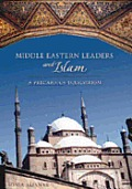 Middle Eastern Leaders and Islam:...