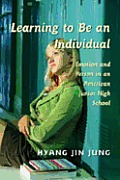 Learning to Be an Individual: Emotion and Person in an American Junior High School