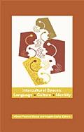 Intercultural Spaces: Language,...