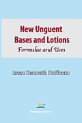 New Unguent Bases and Lotions