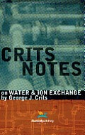 Crits Notes on Water and Ion Exchange