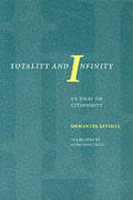 Totality & Infinity an Essay on Exteriority