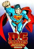 DC Comics Sixty Years Of The Worlds Favorite comic book heroes