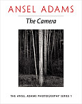 Camera : the Ansel Adams Photography Series I (80 Edition)