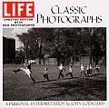 Life Classic Photographs: A Personal Interpretation