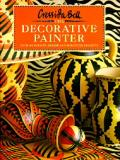 The Decorative Painter: Over 100 Designs and Ideas for Painted Projects (North American)