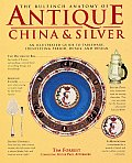 Bulfinch Anatomy Of Antique China & Silv