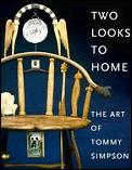Two Looks To Home The Art Of Tommy Simpson