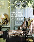 Elle Decor The Grand Book Of French St