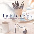 Tabletops: Over 30 Projects for Inspirational Table Decorations