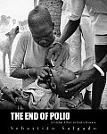 The End of Polio A Global Effort to End a Disease