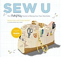 Sew U The Built by Wendy Guide to Making Your Own Wardrobe With Patterns