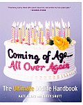 Coming of Age... All Over Again: The Ultimate Midlife Handbook