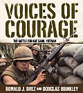 Voices of Courage The Battle for Khe Sanh Vietnam