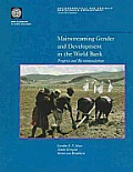 Mainstreaming Gender and Development in the World Bank: Progress and Recommendations
