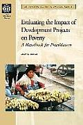 Evaluating the Impact of Development Projects on Poverty: A Handbook for Practitioners