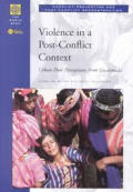 Violence in a Post-Conflict Context: Urban Poor Perceptions from Guatemala