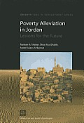 Poverty Alleviation in Jordan in the 1990s: Lessons for the Future