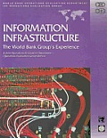 Information Infrastructure: The World Bank Group's Experience
