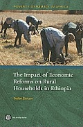 The Impact of Economic Reforms on Rural Households in Ethiopia: A Study from 1989 - 1995