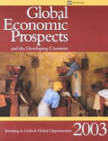Global Economic Prospects 2003: Investing to Unlock Global Opportunities