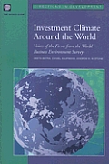 Investment Climate Around the World: Voices of the Firms from the World Business Environment Survey [With CDROM]