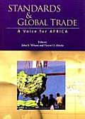 STANDARDS AND GLOBAL TRADE: A Voice for Africa