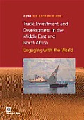 Trade, Investment, and Development in the Middle East and North Africa