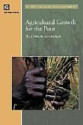 Agricultural Growth and the Poor: An Agenda for Development (Trade and Development) Cover