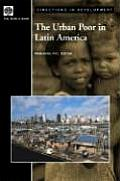 The Urban Poor in Latin America