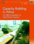 Capacity building in Africa; an OED evaluation of World Bank support