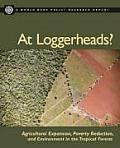 At Loggerheads?: Agricultural Expansion, Poverty Reduction, and Environment in the Tropical Forests
