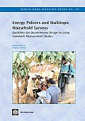 Energy Policies and Multitopic Household Surveys: Guidelines for Questionnaire Design in Living Standards Measurement Studies
