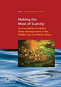 Making the Most of Scarcity: Accountability for Better Water Management Results in the Middle East and North Africa