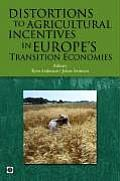 Distortions to Agricultural Incentives in Europe's Transition Economies (Trade and Development) Cover