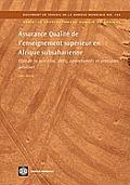 Assurance Qualite de L Enseignement Superieur En Afrique Subsaharienne: Etat de la Question, Defis, Opportunites Et Pratiques Positives