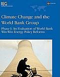 Climate Change and the World Bank Group: Phase I - An Evaluation of World Bank Win-Win Energy Policy Reforms