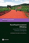 Rural Road Investment Efficiency: Lessons from Burkina Faso, Cameroon, and Uganda