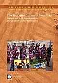 The Education System in Swaziland: Training and Skills Development for Shared Growth and Competitiveness