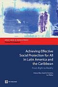 Achieving Effective Social Protection for All in Latin America and the Caribbean: From Right to Reality