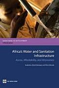 Africa's Water and Sanitation Infrastructure: Access, Affordability, and Alternatives (Directions in Development)
