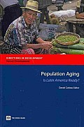 Population Aging: Is Latin America Ready?