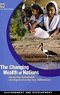 The Changing Wealth of Nations: Measuring Sustainable Development in the New Millennium (Environment and Development)