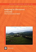 Budgeting for Effectiveness in Rwanda: From Reconstruction to Reform