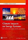 Climate Impacts on Energy Systems: Key Issues for Energy Sector Adaptation