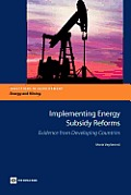 Implementing Energy Subsidy Reforms