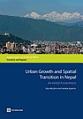 Urban Growth and Spatial Transition in Nepal: An Initial Assessment