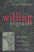 Willing Migrants: Soninke Labor Diasporas, 1848-1960