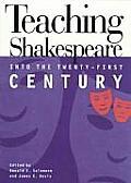 Teaching Shakespeare Into 21st Century
