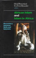 African Islam and Islam in Africa: Encounters Between Sufis and Islamists